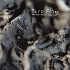 Pure Flow (Timeroom Editions Collection 1)