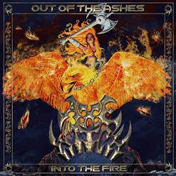 Out Of The Ashes Into The Fire