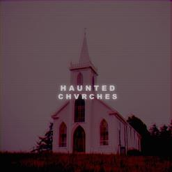 Haunted Churches