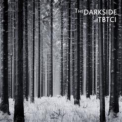 The Darkside Of TBTCI